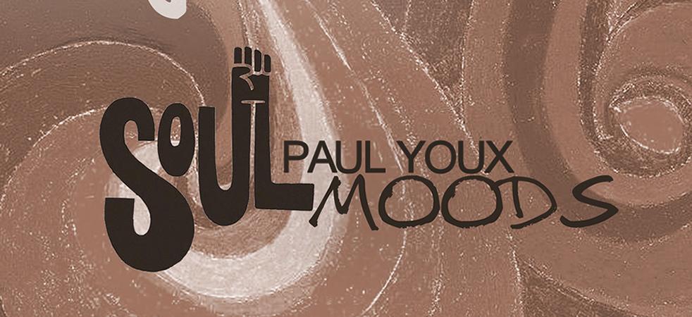 PAUL YOUX - SOULDMOODS EP - NUPHUTURE