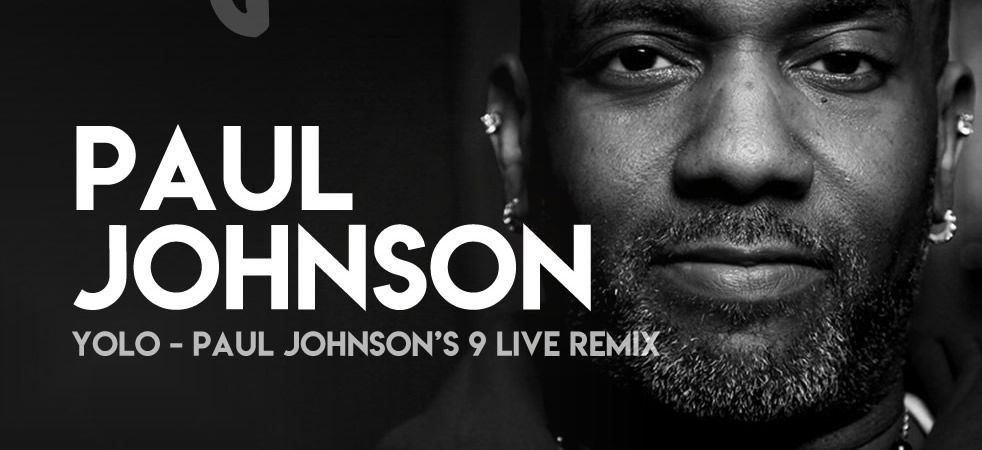 Paul JOHNSON - YOLO REMIX